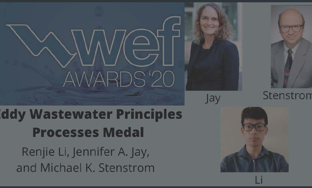 """Slide with WEF logo on left (""""wef AWARDS '20"""") and text below: """"Eddy Wastewater Principles Processes Medal Renjie Li, Jennifer A. Jay, and Michael K. Stenstrom"""". Images of Jay, Stenstrom, and Li on left side, with labels below each image"""