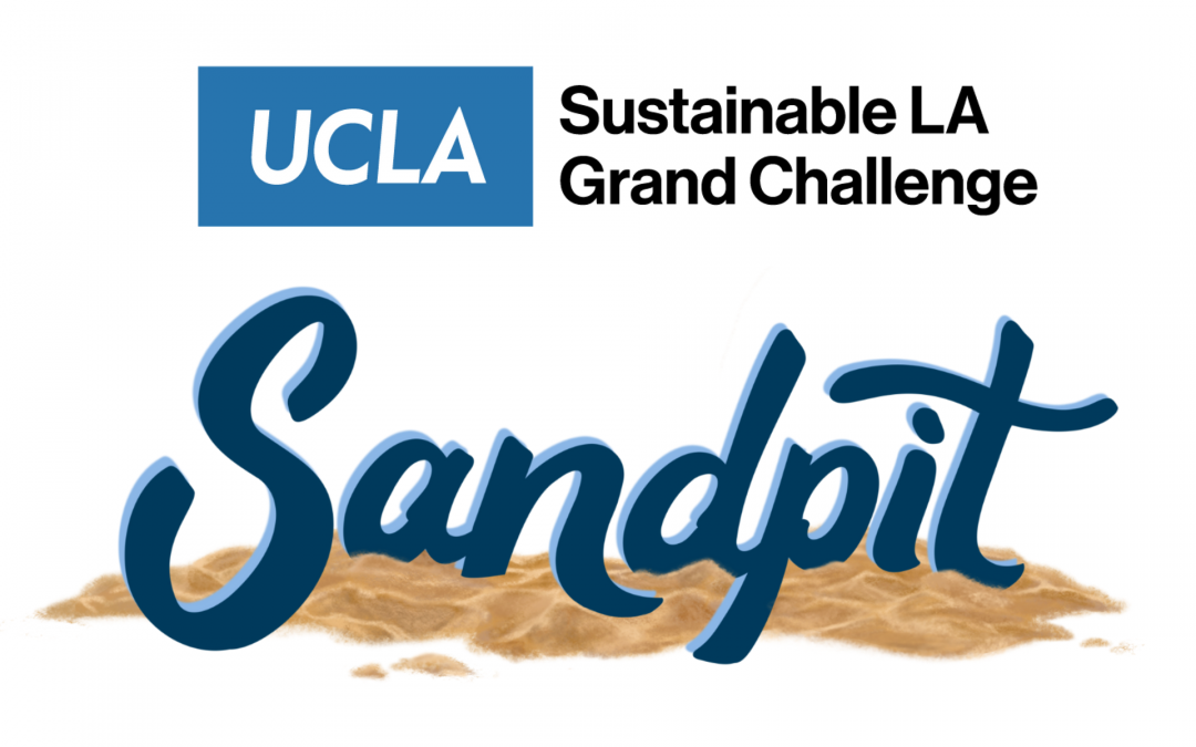 UCLA Sustainable LA Grand Challenge Sandpit
